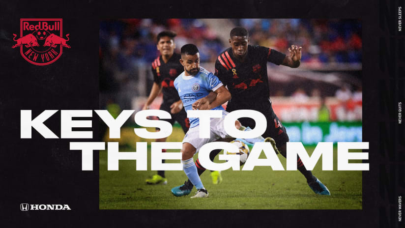 KEYS TO THE GAME, pres. by TriHonda Dealers: NYCFC vs. New York Red Bulls