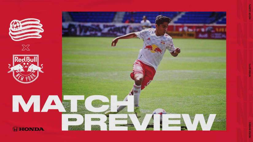 MATCH PREVIEW, pres. by Honda: New York Begins Three-Match Road Trip on Wednesday at New England