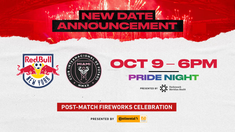 New York Red Bulls-Inter Miami CF Match Rescheduled for October 9