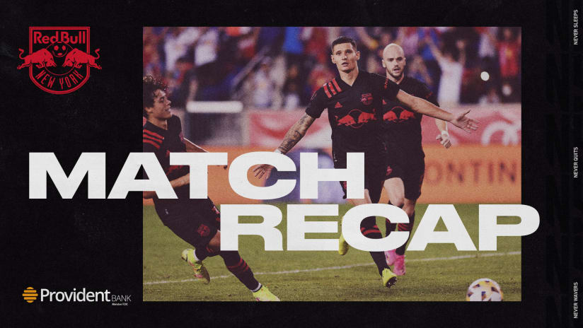 MATCH RECAP, pres. by Provident Bank: RBNY Rescue Point in First New York Derby of 2021