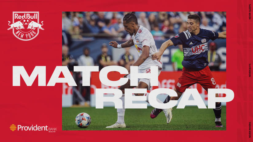 MATCH RECAP, pres. by Provident Bank: New York Lose Tough One in New England