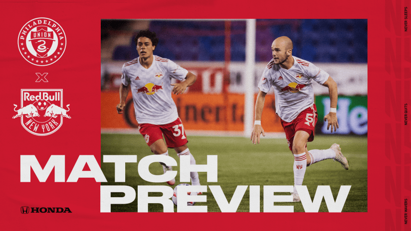 MATCH PREVIEW, pres. by Honda: New York Hits the Road for Two Matches, Beginning with Philly